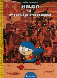 Hilda i Ptasia Parada - okładka książki