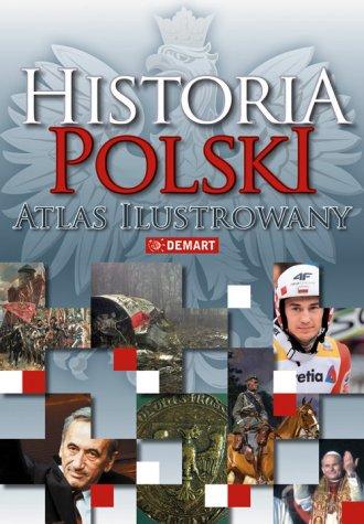 Historia Polski Atlas ilustrowany - okładka książki