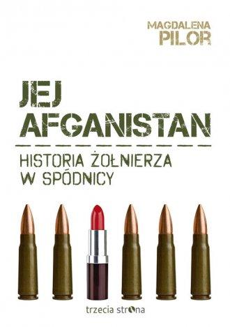 Jej Afganistan. Historia żołnierza - okładka książki