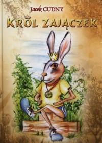 Król Zajączek - okładka książki