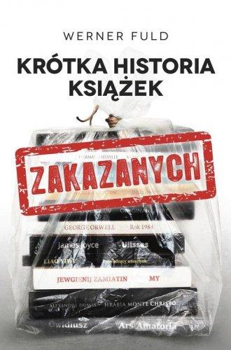 Krótka historia książek zakazanych - okładka książki