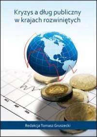 Kryzys a dług publiczny w krajach rozwiniętych - okładka książki