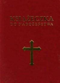 Książeczka do nabożeństwa - Wydawnictwo - okładka książki