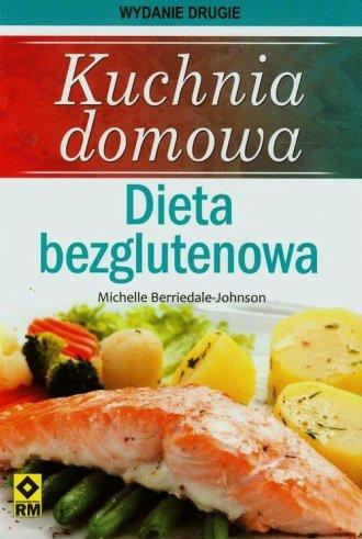 Kuchnia domowa. Dieta bezglutenowa - okładka książki