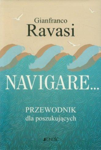 Navigare. Przewodnik dla poszukujących - okładka książki