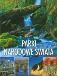 Parki narodowe świata - okładka książki