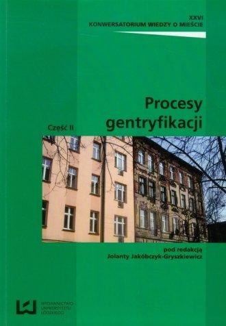 Procesy gentryfikacji cz. 2 - okładka książki