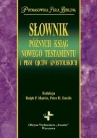 Słownik późnych ksiąg Nowego Testamentu - okładka książki