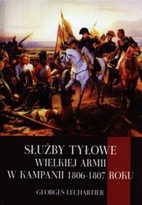 Służby tyłowe Wielkiej Armii w - okładka książki