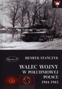 Walec wojny w południowej Polsce 1944-1945 - okładka książki