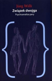 Związek dwojga. Psychoanaliza pary - okładka książki