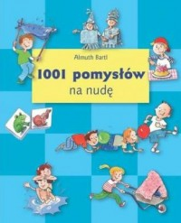 1001 pomysłów na nudę - okładka książki