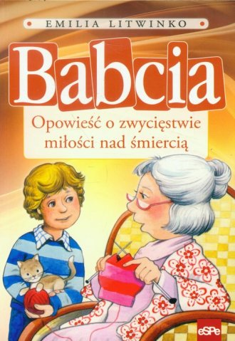 Babcia. Opowieść o zwycięstwie - okładka książki