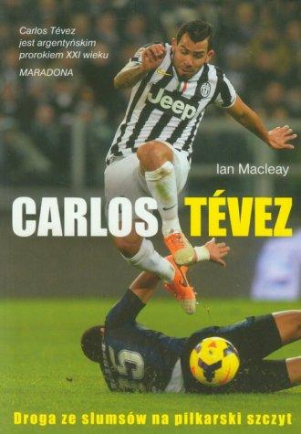 Carlos Tevez. Droga ze slamsów - okładka książki