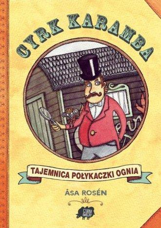 Cyrk Karamba. Tajemnica połykaczki - okładka książki