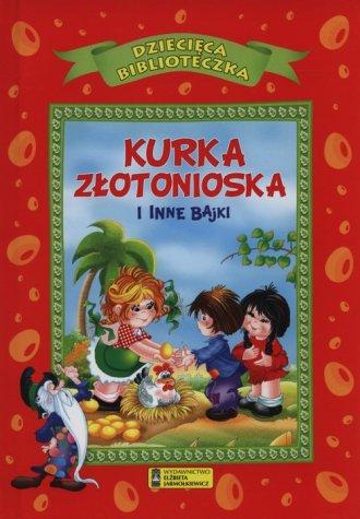 Dziecięca Biblioteczka. Kurka złotonioska - okładka książki