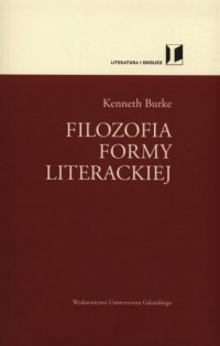 Filozofia formy literackiej. Seria: Literatura i okolice - okładka książki