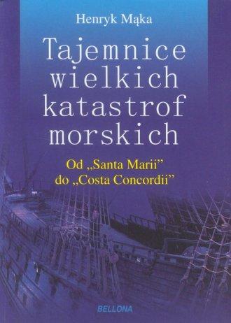 Historia wielkich katastrof morskich. - okładka książki