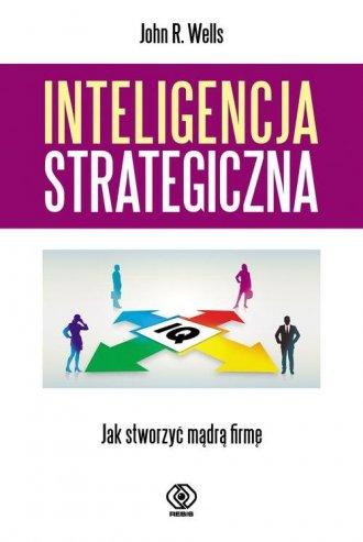 Inteligencja strategiczna. Jak - okładka książki