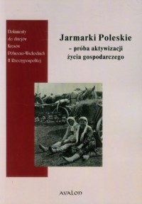 Jarmarki Poleskie - próba aktywizacji - okładka książki