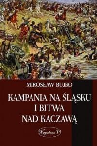 Kampania na Śląsku i bitwa nad - okładka książki