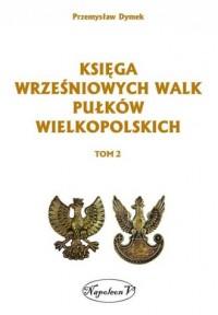 Księga wrześniowych walk pułków - okładka książki