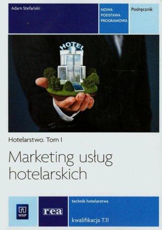 Marketing usług hotelarskich. Szkoła - okładka podręcznika