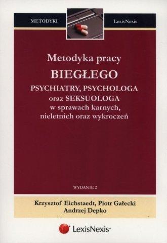 Metodyka pracy biegłego psychiatry, - okładka książki