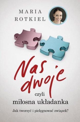 Nas dwoje czyli miłosna układanka. - okładka książki