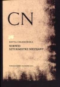 Norwid sztukmistrz nieznany. Studia i monografie XX - okładka książki