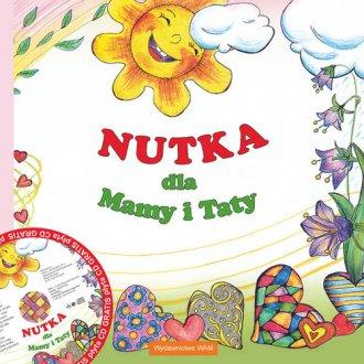 Nutka dla Mamy i Taty (+ CD). Nuty - okładka książki