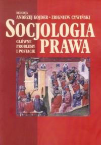 Socjologia prawa. Główne problemy - okładka książki
