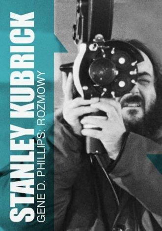 Stanley Kubrick. Rozmowy - okładka książki