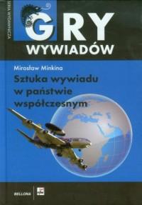 Sztuka wywiadu w państwie współczesnym - okładka książki