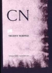 Trudny Norwid. Studia i Monografie XXI - okładka książki