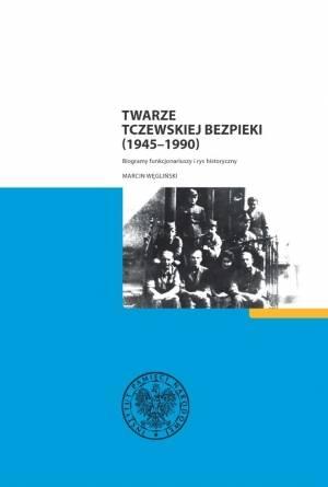 Twarze tczewskiej bezpieki (1945-1990). - okładka książki
