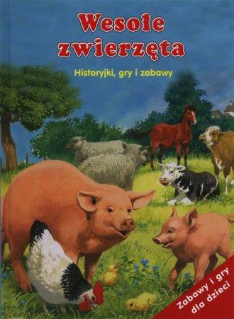 Wesołe zwierzęta. Historyjki gry - okładka książki