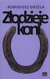 Złodzieje koni - okładka książki