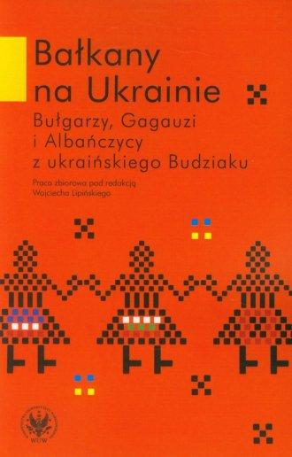 Bałkany na Ukrainie. Bułgarzy, - okładka książki