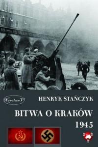 Bitwa o Kraków 1945 - okładka książki