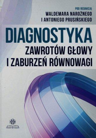 Diagnostyka zawrotów głowy i zaburzeń - okładka książki
