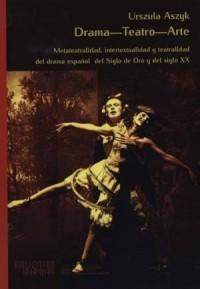 Drama-Teatro-Arte. Biblioteka Iberyjska - okładka książki