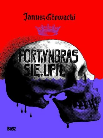 Fortynbras się upił - okładka książki