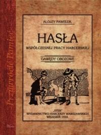 Hasła współczesnej pracy harcerskiej. - okładka książki