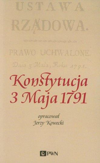Konstytucja 3 Maja 1791 - okładka książki