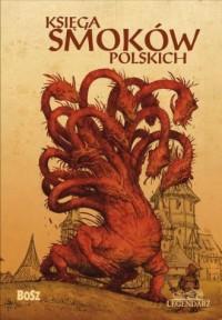 Księga smoków polskich - okładka książki