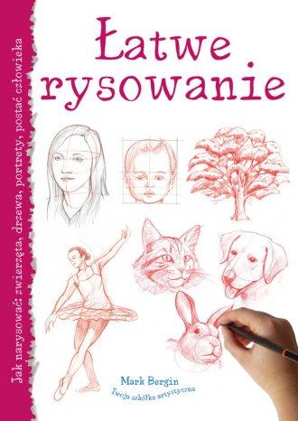 Łatwe rysowanie. Jak narysować: - okładka książki