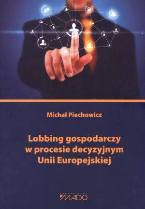 Lobbing gospodarczy w procesie - okładka książki
