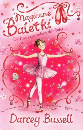 Magiczne baletki 1. Delfina i czarodziejskie - okładka książki