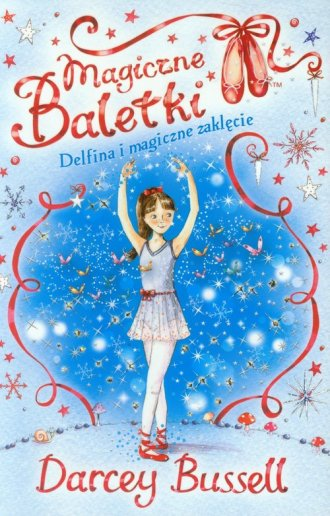 Magiczne baletki 2. Delfina i magiczne - okładka książki